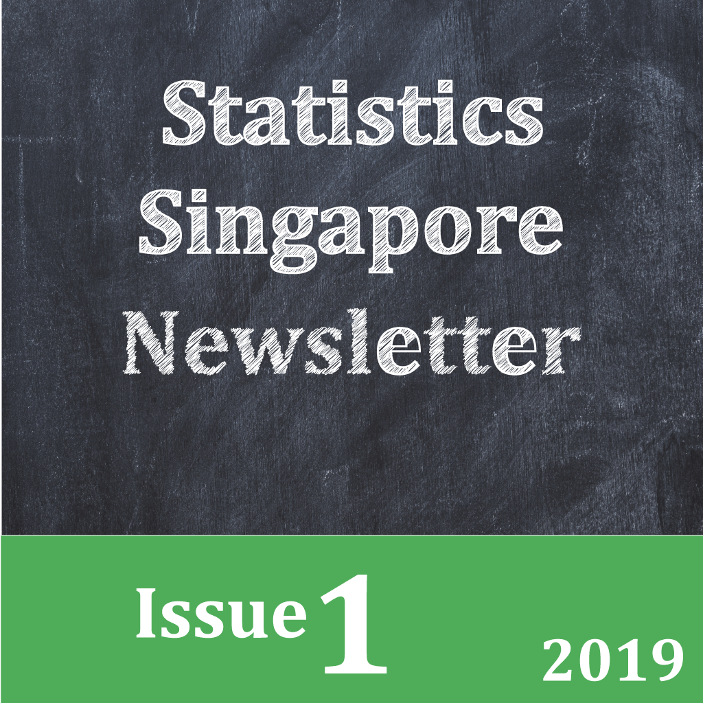 Statistics Singapore Newsletter Issue 1, 2019