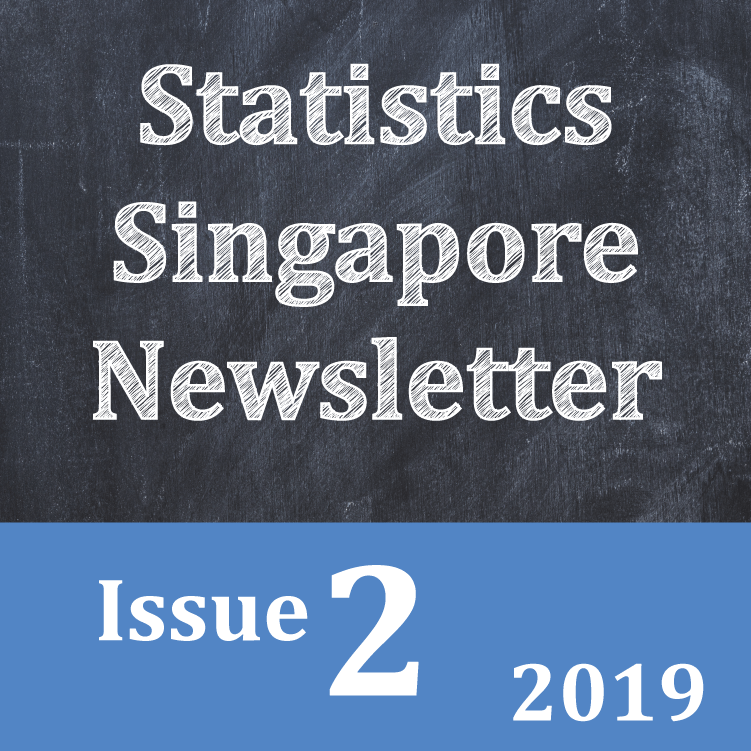 Statistics Singapore Newsletter Issue 2, 2019